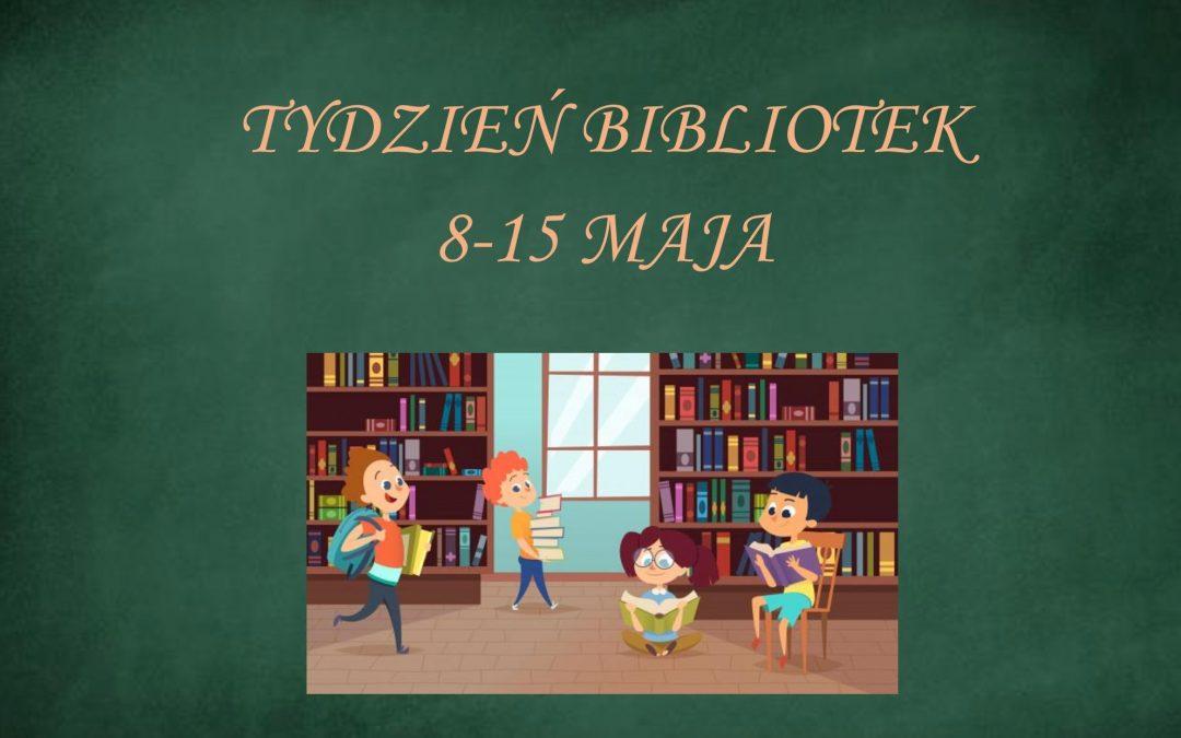 Tydzień Bibliotek 8-15 maja 2021 otwarty! :)