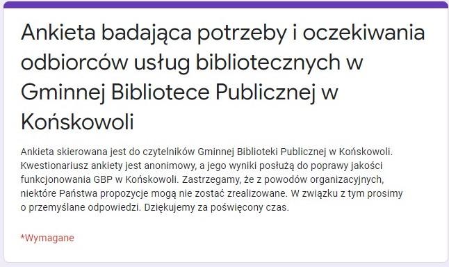 Ankieta badająca potrzeby i oczekiwania odbiorców usług bibliotecznych w Gminnej Bibliotece Publicznej w Końskowoli