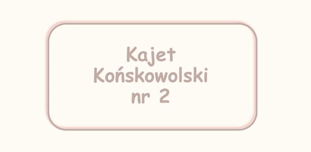 Kajet Końskowolski nr 2 już w sprzedaży!