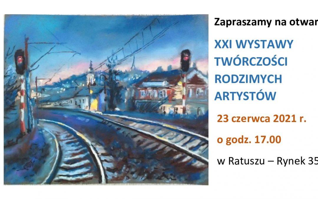 XXI Wystawa Twórczości Rodzimych Artystów