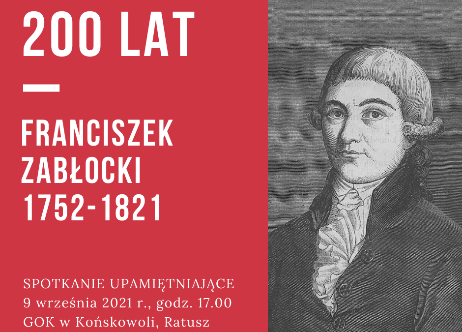 Franciszek Zabłocki – 200 lat. Spotkanie historyczno- literackie w rocznicę śmierci pisarza